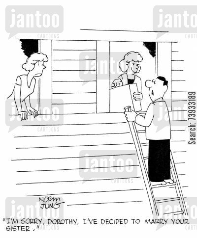 elopement cartoon humor: 'I'm sorry, Dorothy. I've decided to marry your sister.'