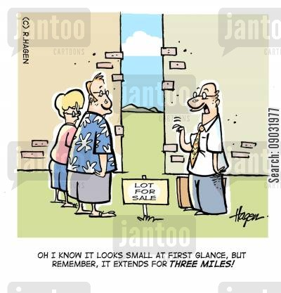 lots cartoon humor: 'Oh I know it looks small at first glance, but remember, it extends for three miles!'