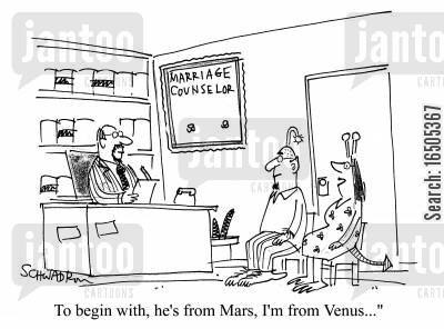 men are from mars cartoon humor: 'To begin with, he's from Mars, I'm from Venus...'