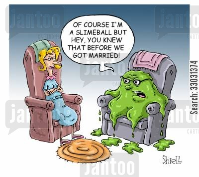 bickering cartoon humor: I'm a slimeball, but you knew that before we got married!