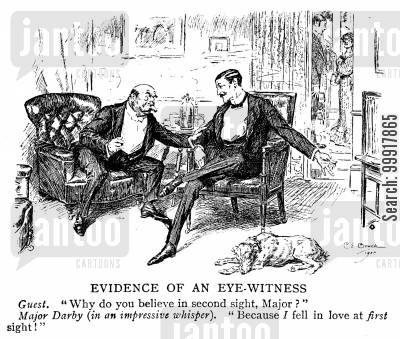 vision cartoon humor: Man who believes in second sight because he fell in love at first sight.