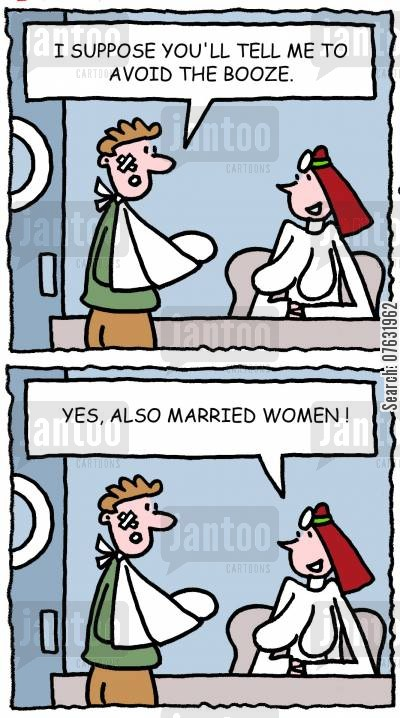 cheating husbands cartoon humor: I suppose you'll tell me to avoid the booze. Yes, also married women!