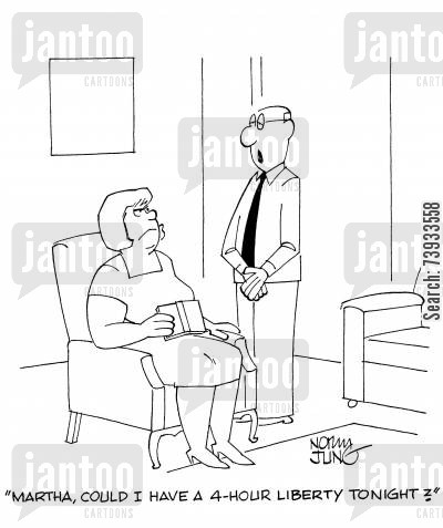 domineering wife cartoon humor: 'Martha, could I have a 4-hour liberty tonight?'