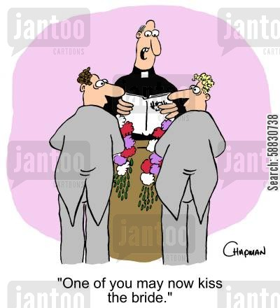 church weddings cartoon humor: 'One of you may now kiss the bride.'