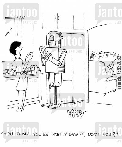 household chores cartoon humor: 'You think you're pretty smart, don't you?'
