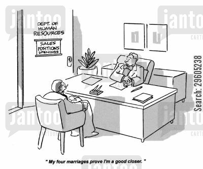 pitch cartoon humor: 'My four marriages prove I'm a good closer.'