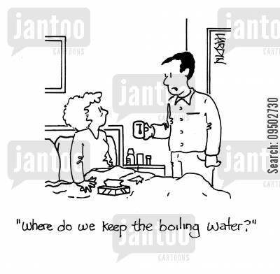 bedridden cartoon humor: 'Where do we keep the boiling water?'