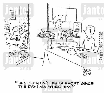 bloke cartoon humor: 'He's been on 'life support' since the day I married him!'