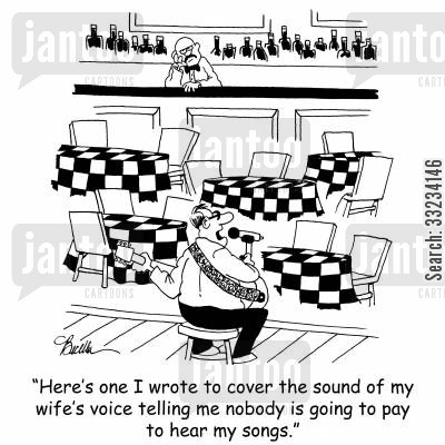 open mic cartoon humor: 'Here's one I wrote to cover the sound of my wife's voice telling me nobody is going to pay to hear my songs.'
