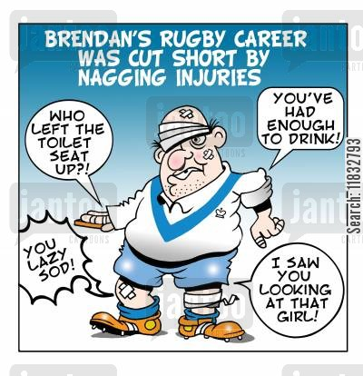 nagging injury cartoon humor: Brendan's Rugby Career was cut short by Nagging Injuries.