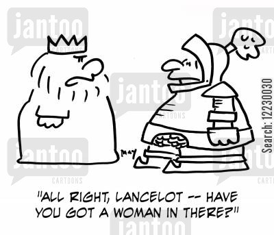 lancelot cartoon humor: 'All right, Lancelot — Have you got a woman in there?'