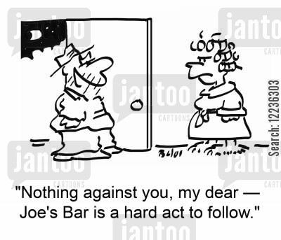 drunk husband cartoon humor: 'Nothing against you, my dear -- Joe's Bar is a hard act to follow.'