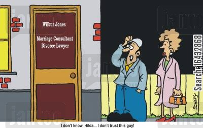 relate cartoon humor: I don't know, Hilda... I don't trust this guy! (Wilbur Jones: Marriage ConsultantDivorce Lawyer).