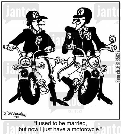 highway patrolmen cartoon humor: 'I used to be married but now I just have a motorcycle.'