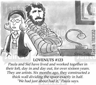 live together cartoon humor: LOVENUTS: 'We had just about had it,' Paula says.