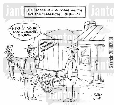 mailing cartoon humor: Dilemma of a man with no mechanical skills (Mail order bride requires some assembling).