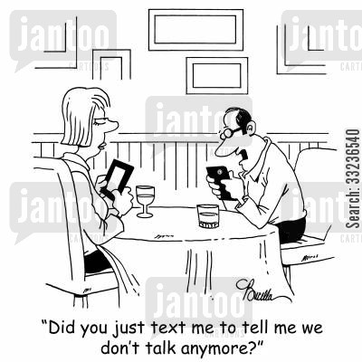communication breakdown cartoon humor: 'Did you just text me to tell me we don't talk anymore?'