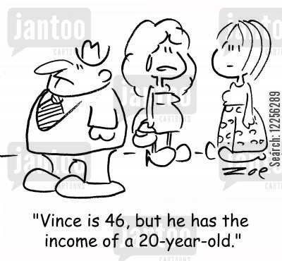 suitor cartoon humor: 'Vince is 46, but he has the income of a 20-year old.'