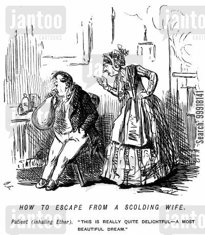 scolding cartoon humor: Man escaping from his scolding wife by inhaling ether