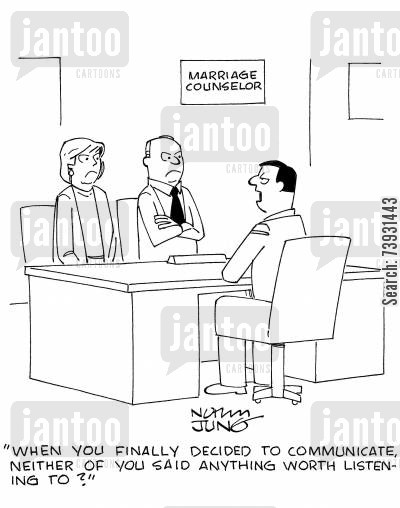marriage counsellors cartoon humor: 'When you finally decided to communicate, neither of you said anything worth listening to?'