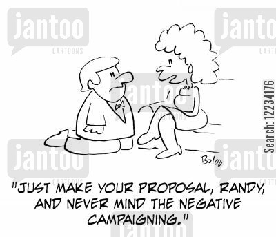 one knee cartoon humor: 'just make your proposal, Randy, and never mind the negative campaigning.'