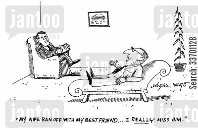 failed marriage cartoon humor: 'My wife ran off with my best friend...I really miss him.'