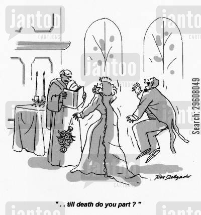 laugh cartoon humor: '... till death do you part?'