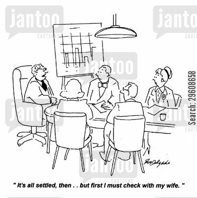 check cartoon humor: 'It's all settled, then... but first I must check in with my wife.'