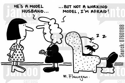 model husbands cartoon humor: 'He's a model husband...but not a working model, I'm afraid!'