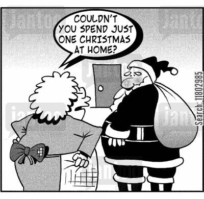 long hours cartoon humor: 'Couldn't you spend just one Christmas at home?'