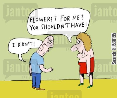 old married couple cartoon humor: 'Flowers? For me? You shouldn't have!'