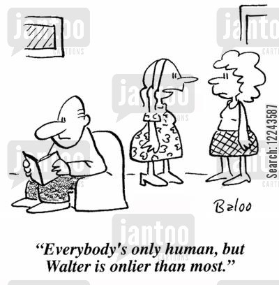 onlier cartoon humor: 'Everybody's only human, but Walter is onlier than most.'
