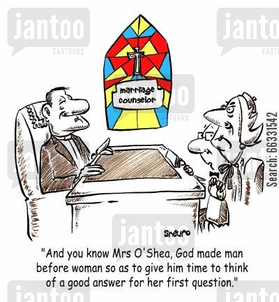 couples counselling cartoon humor: Marriage Counselor: God made man before woman.