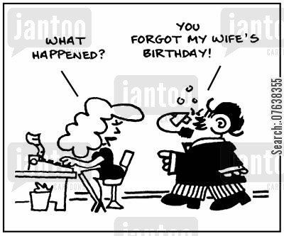 domestic problem cartoon humor: 'What happened? You forgot my wife's birthday.'