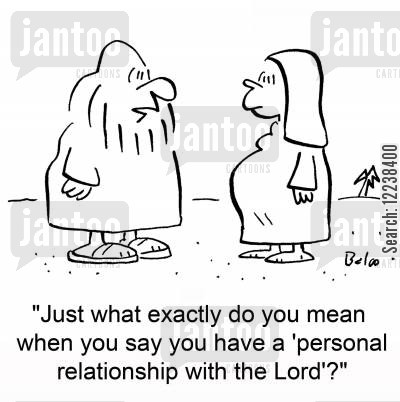 mary and joseph cartoon humor: 'Just what exactly do you mean when you say you have a 'personal relationship with the Lord'?'