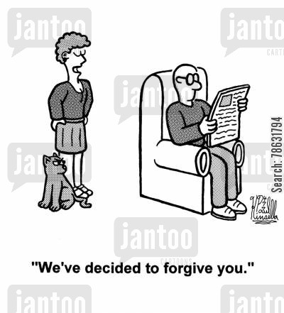 forgiving cartoon humor: 'We've decided to forgive you.'