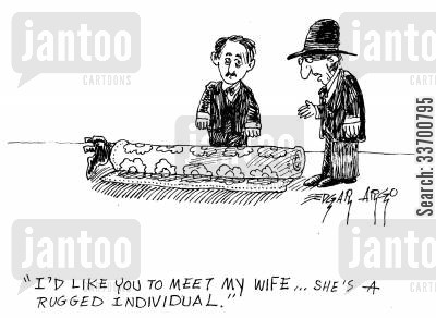 figure of speech cartoon humor: 'I'd like you to meet my wife... She's a rugged individual.'