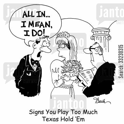 texas hold em cartoon humor: Signs You Play Too Much Texas Hold 'Em