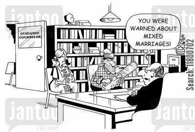 ideals cartoon humor: You were warned about mixed marriages!