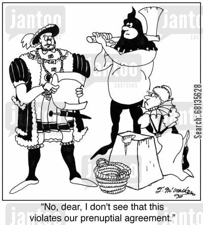 prenuptial agreements cartoon humor: 'No, dear, I don't see that this violates our prenuptial agreement.'