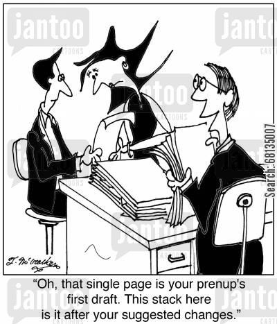 prenuptial agreements cartoon humor: 'Oh, that single page is your prenup's first draft. This stack here is it after your suggested changes.'