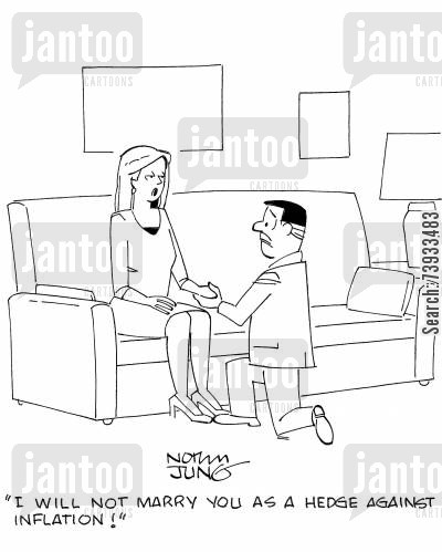 bended knee cartoon humor: 'I will not marry you as a hedge against inflation!'