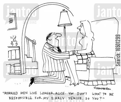 persuasion cartoon humor: Married men live longer, Alice. You don't want to be responsible for my early demise, do you?