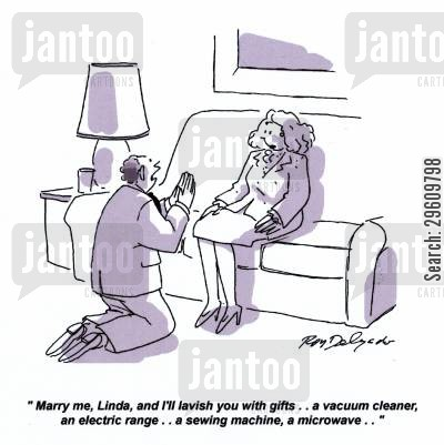 proposing cartoon humor: 'Marry me, Linda, and I'll lavish you with gifts.. a vacuum cleaner, an electric range.. a sewing machine, a microwave..'