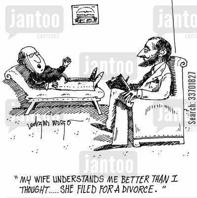 marriage proble cartoon humor: 'My wife understands me better than I though...She filed for divorce.'