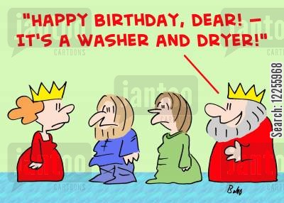 bad gifts cartoon humor: 'Happy birthday, dear! -- it's a washer and dryer!'