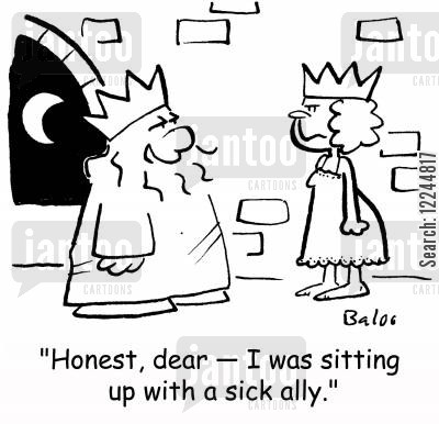 allegiance cartoon humor: 'Honest, dear -- I was sitting up with a sick ally.'