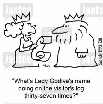 guest book cartoon humor: What's Lady Godiva's name doing on the visitor's log thirty-seven times?