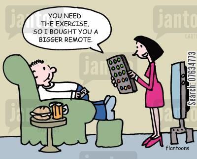 tv remotes cartoon humor: You need the exercise,so I bought you a bigger remote.