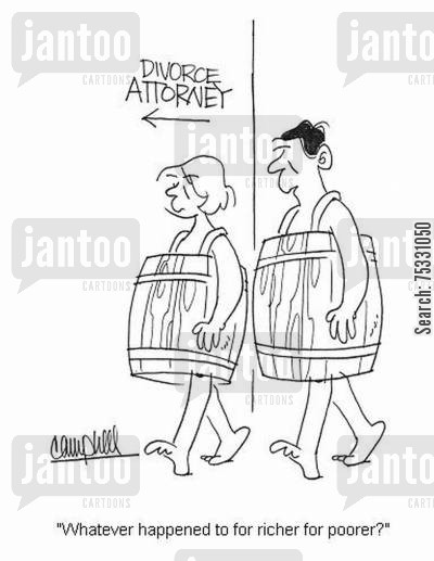 divorce attorney cartoon humor: 'Whatever happened to for richer for poorer?'